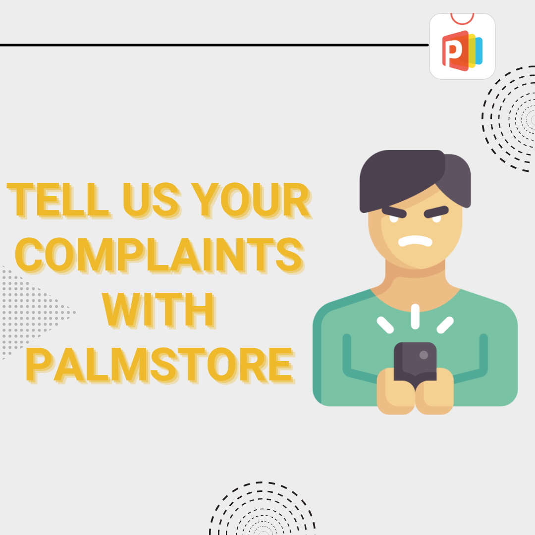 tell us your complaint with palmstore.png